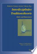 Interdisziplinäre Traditionstheorie