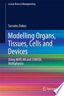 Modelling Organs  Tissues  Cells and Devices
