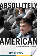 """Absolutely American: Four Years at West Point"" by David Lipsky"