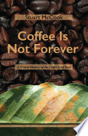Coffee Is Not Forever