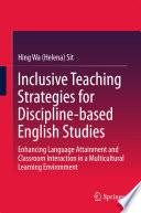 Inclusive Teaching Strategies For Discipline Based English Studies