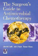 The Surgeon s Guide to Antimicrobial Chemotherapy