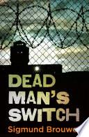 Dead Man s Switch