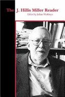 The J. Hillis Miller Reader
