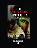 The American Brother  Volume 1 of 3   EasyRead Super Large 24pt Edition