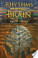 """""""Rhythms of the Brain"""" by Gyorgy Buzsaki"""