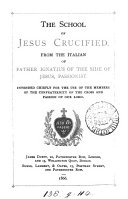The school of Jesus crucified. From the Italian