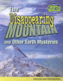The Disappearing Mountain and Other Earth Mysteries