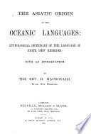 The Asiatic Origin of the Oceanic Languages Book