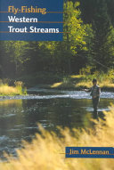 Fly Fishing Western Trout Streams