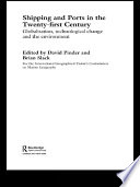 Shipping and Ports in the Twenty first Century Book