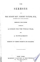 The Sermons of the Right Rev  Jeremy Taylor Book