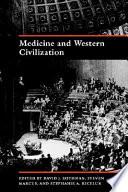 Medicine And Western Civilization Book PDF