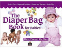 The Diaper Bag Book for Babies