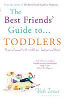 The Best Friends  Guide to Toddlers Book PDF