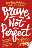 link to Brave, not perfect : fear less, fail more, and live bolder in the TCC library catalog