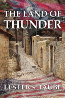 Pdf The Land of Thunder: A Saga of Love in Brutal Germany Telecharger