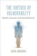 The Virtues of Vulnerability Book