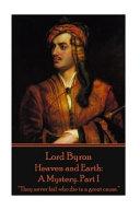 Lord Byron - Heaven and Earth