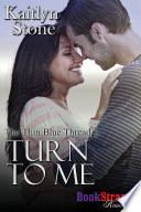 Turn to Me [The Thin Blue Thread 2]