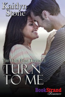 Pdf Turn to Me [The Thin Blue Thread 2]
