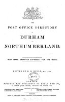 The Post Office Directory of Durham and Northumberland