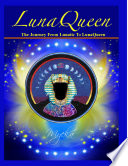 The Journey From Lunatic To LunaQueen