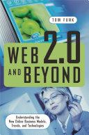 Web 2 0 and Beyond