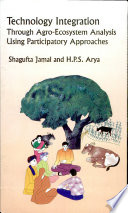 Technology Integration Through Agro-Eco System Analysis: Using Participatory Approaches