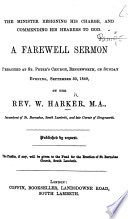 The Minister Resigning His Charge ... A Farewell Sermon [on Acts Xx. 32], Etc