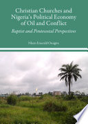 Christian Churches And Nigeria S Political Economy Of Oil And Conflict