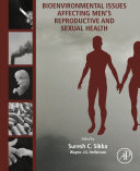 Bioenvironmental Issues Affecting Men s Reproductive and Sexual Health
