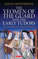 The Yeomen of the Guard and the Early Tudors Pdf