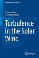 Turbulence in the Solar Wind