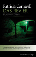 Das letzte Revier: Kay Scarpettas elfter Fall
