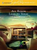 All Roads Lead to Texas Pdf/ePub eBook