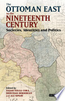 The Ottoman East in the Nineteenth Century