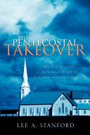 The Pentecostal Takeover