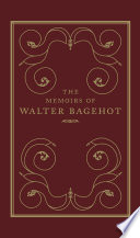 Memoirs of Walter Bagehot