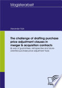 The challenge of drafting purchase price adjustment clauses in merger   acquisition contracts