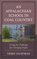 An Appalachian School in Coal Country