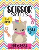 Scissor Skills For Girls Ages 3-5