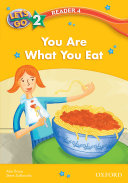 You Are What You Eat  Let s Go 3rd ed  Level 2 Reader 4