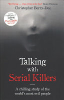 TALKING WITH SERIAL KILLERS.