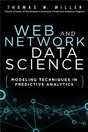 Web and Network Data Science: Modeling Techniques in Predictive ...