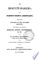 The Biscuit Baker S And Pastry Cook S Assistant Book PDF