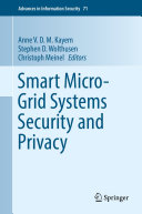 Smart Micro Grid Systems Security and Privacy
