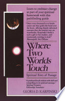 Where Two Worlds Touch: Spiritual Rites of Passage