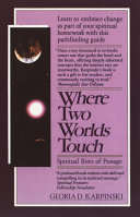 Where Two Worlds Touch  Spiritual Rites of Passage