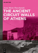 The Ancient Circuit Walls of Athens